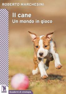 copertina Il cane Un mondo in gioco